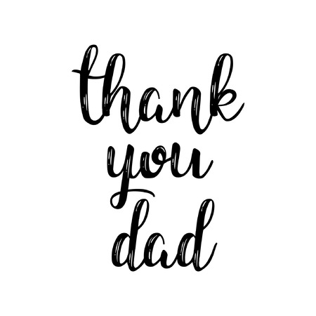 Thank you dad text lettering calligraphy style. vector illustration.