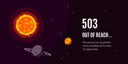 Error 503 page design. Stars with planets and text - Out of Reach. Flat style vector illustration