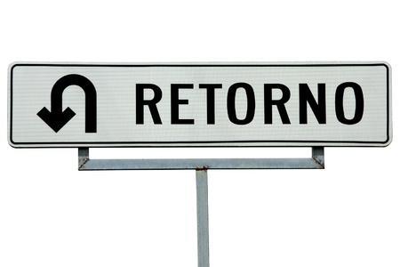 Retorno Spanish U-turn sign on white background Stock Photo - 11981091