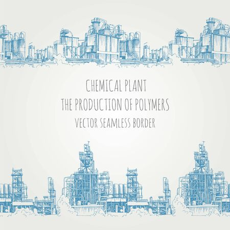 Chemical plant, the production of polymers, hand-drawn sketch vector seamless border