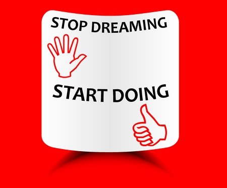 Red motivation template Stop dreaming start doing - motivation on a sheet of curved paper with shadow