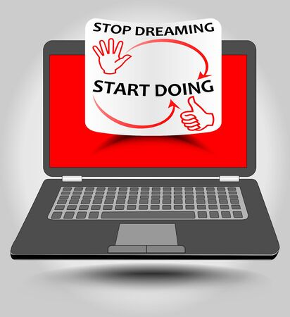 ultrabook: Classic laptop with motivation label on red display. Stop dreaming, start doing - motivation inscription on rolled paper. Illustration
