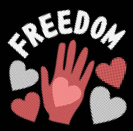 Halftone freedom banner with human palm and halftone patterned hearts. Retro style 60s, 70s, 80s