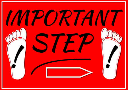 important step label with footprints and exclamation mark, lettering on red background, useful for a manual, education, instruction, recipe Ilustracja