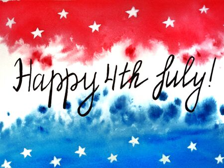 American independence Day, celebration, patriotism and holiday concept-watercolor background of Happy 4th of July, illustration for postcards and t-shirt printing