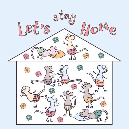 Stay at home. Hand-drawn family of funny cute mice in their home in isolation. Vector illustration.