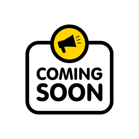 Coming soon sign with announcement megaphone. Vector flat illustration on white background. Ilustrace