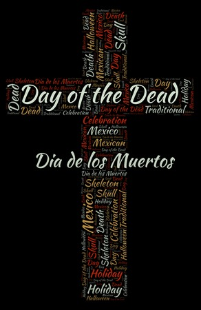 Day of the dead in a shape of christian cross on a black word cloud. Wordcloud made with text only.