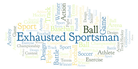 Exhausted Sportsman word cloud. Made with text only. Stock Photo