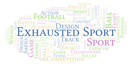 Exhausted Sport word cloud. Made with text only.