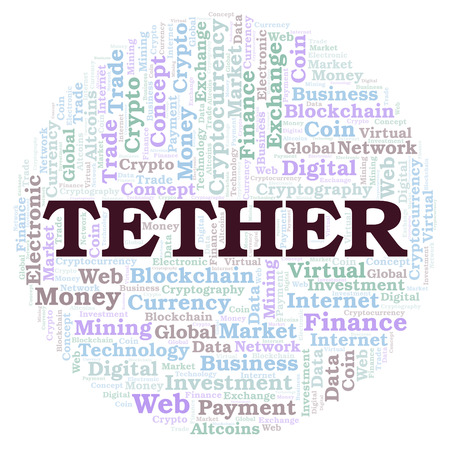 Tether cryptocurrency coin word cloud. Word cloud made with text only.