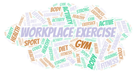 Workplace Exercise word cloud. Wordcloud made with text only.