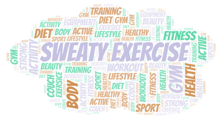 Sweaty Exercise word cloud. Wordcloud made with text only.