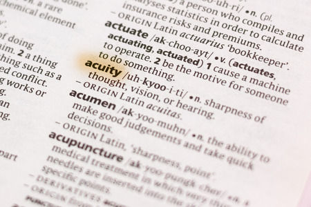The word or phrase Acuity in a dictionary highlighted with marker.
