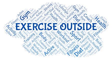 Exercise Outside word cloud. Wordcloud made with text only.
