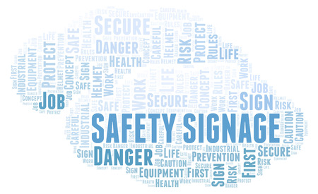 Safety Signage word cloud. Word cloud made with text only.