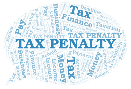 Tax Penalty word cloud. Wordcloud made with text only. Reklamní fotografie