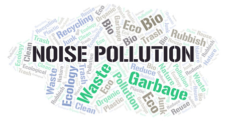 Noise Pollution word cloud. Wordcloud made with text only.