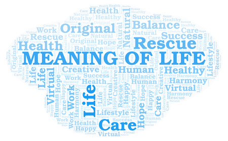 Meaning Of Life word cloud. Wordcloud made with text only. Imagens
