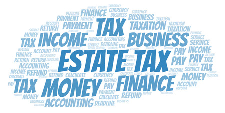 Estate Tax word cloud. Wordcloud made with text only. Stock Photo