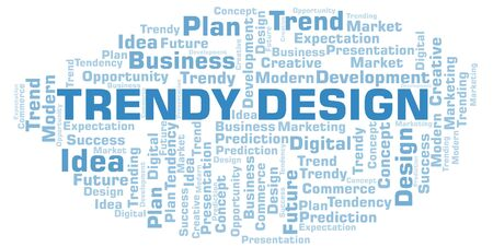 Trendy Design word cloud. Wordcloud made with text only.