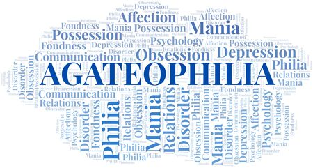 Agateophilia word cloud. Type of Philia. Standard-Bild - 124720044