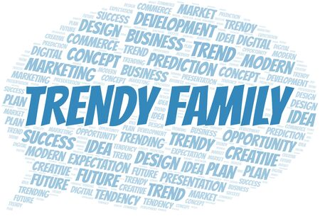 Trendy Family word cloud. Wordcloud made with text only. Standard-Bild - 124720181