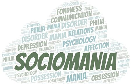 Sociomania word cloud. Type of mania, made with text only.