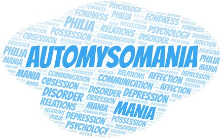 Automysomania word cloud. Type of mania, made with text only.