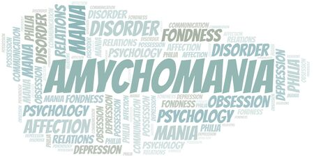 Amychomania word cloud. Type of mania, made with text only. Ilustração