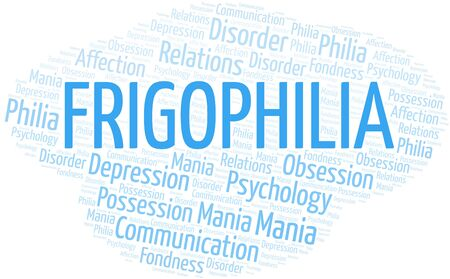 Frigophilia word cloud. Type of Philia. Standard-Bild - 124985447