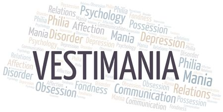 Vestimania word cloud. Type of mania, made with text only.