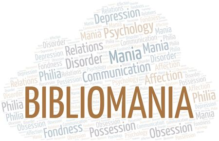 Bibliomania word cloud. Type of mania, made with text only.