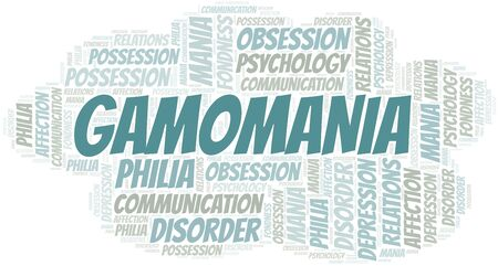 Gamomania word cloud. Type of mania, made with text only.