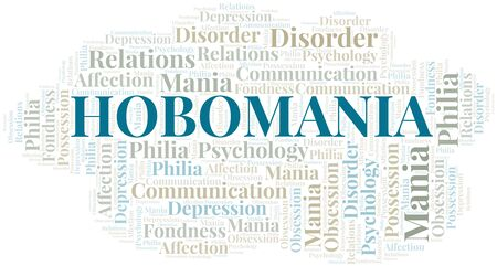 Hobomania word cloud. Type of mania, made with text only. Vettoriali