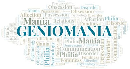 Geniomania word cloud. Type of mania, made with text only.