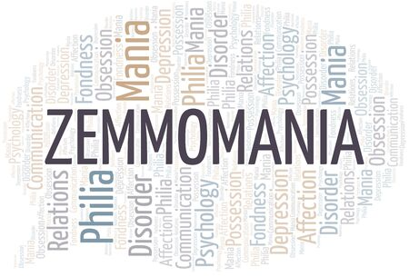 Zemmomania word cloud. Type of mania, made with text only.
