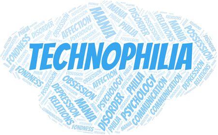 Technophilia word cloud. Type of Philia.