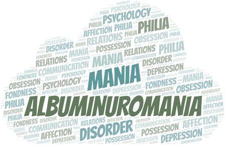 Albuminuromania word cloud. Type of mania, made with text only. Illusztráció