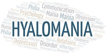 Hyalomania word cloud. Type of mania, made with text only.