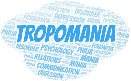 Tropomania word cloud. Type of mania, made with text only. Vettoriali
