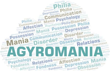 Agyromania word cloud. Type of mania, made with text only.