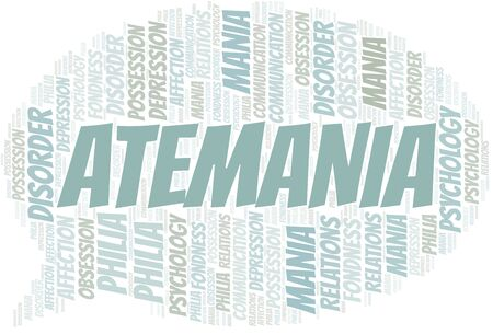 Atemania word cloud. Type of mania, made with text only.