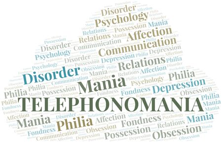 Telephonomania word cloud. Type of mania, made with text only.