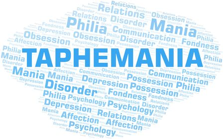 Taphemania word cloud. Type of mania, made with text only.
