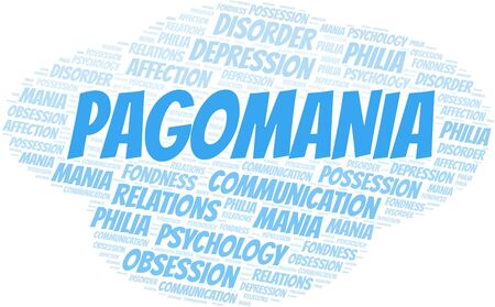 Pagomania word cloud. Type of mania, made with text only.