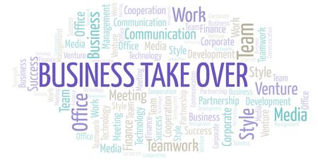 Business Take Over word cloud. Collage made with text only.