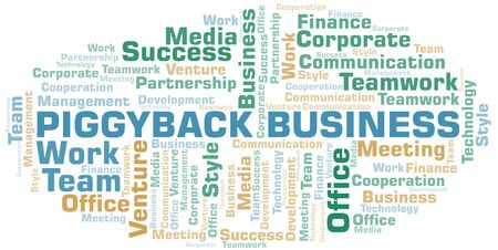 Piggyback Business word cloud. Collage made with text only. Illustration