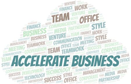 Accelerate Business word cloud. Collage made with text only.