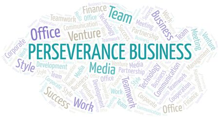 Perseverance Business word cloud. Collage made with text only. Illustration